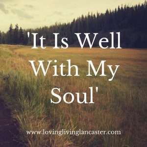 'It Is Well With My Soul'