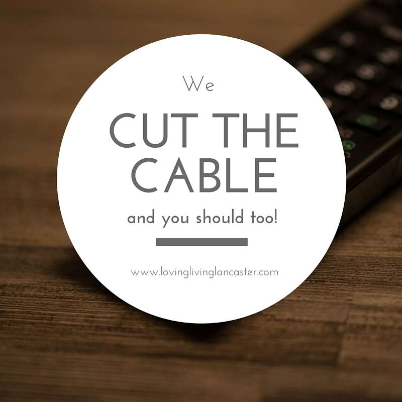 We Cut The Cable, and You Should Too