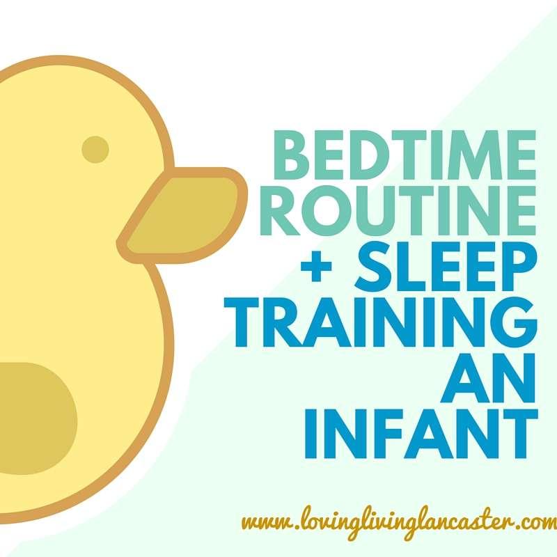 Bedtime Routine + Sleep Training