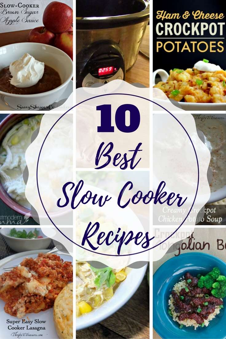 10 Best Slow Cooker Recipes
