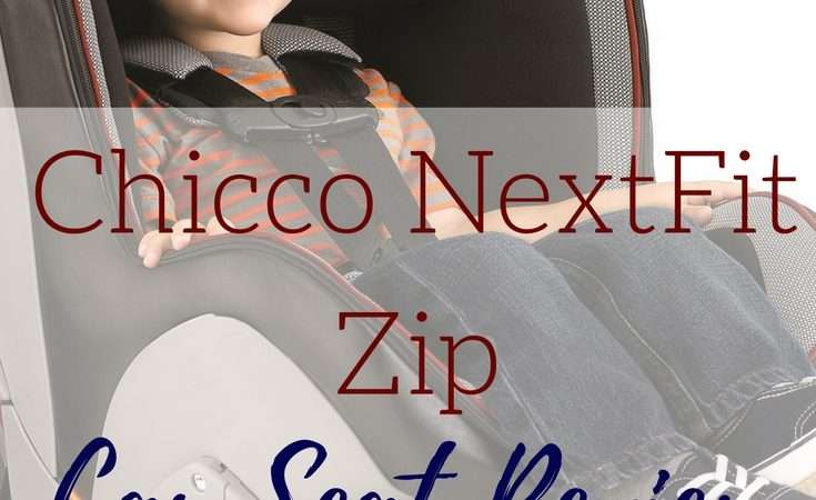 Chicco NextFit Zip Convertible Car Seat Review