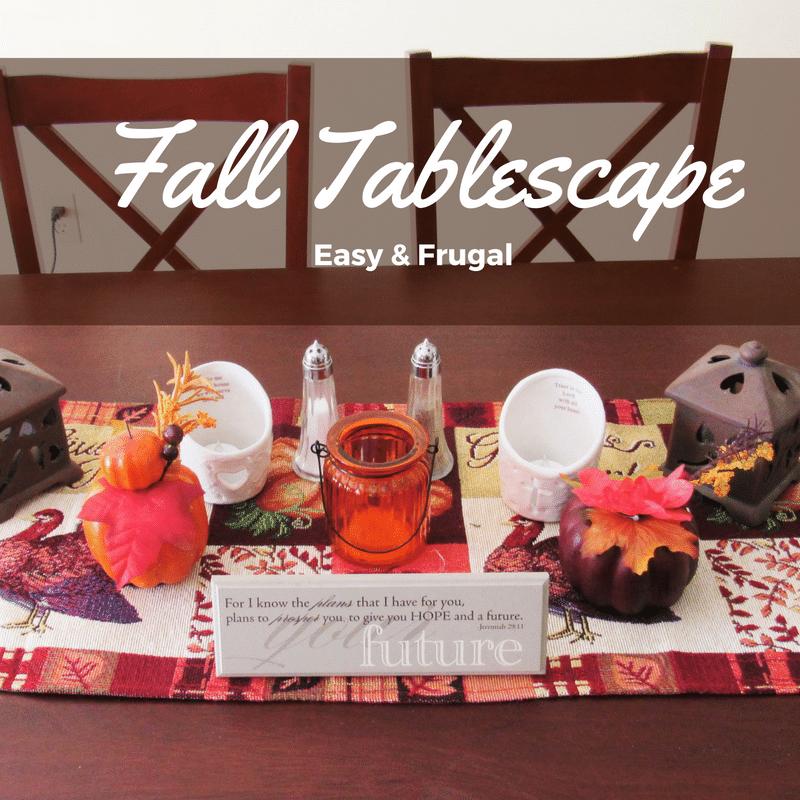 Easy & Frugal DIY Fall Tablescape