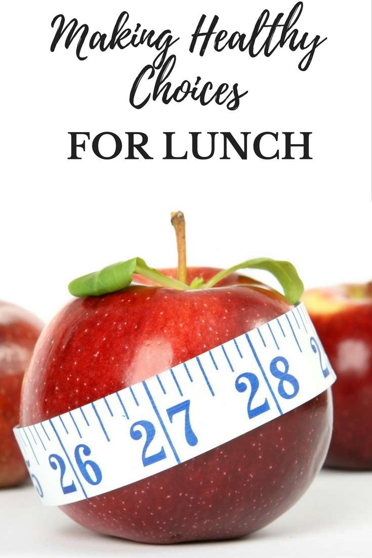 How to Make Healthier Choices for Lunch