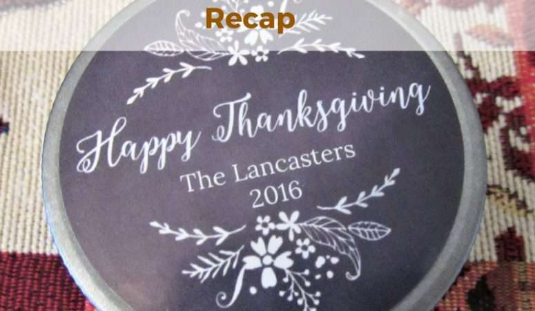 Thanksgiving Recap 2016