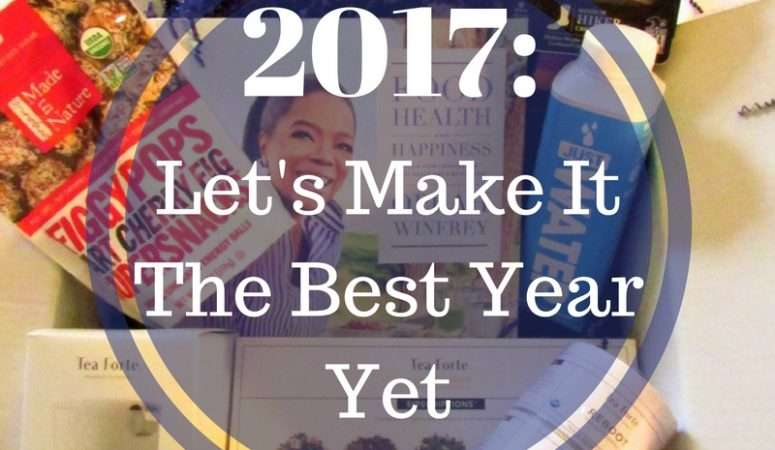 2017: Let's Make It The Best Year Yet!