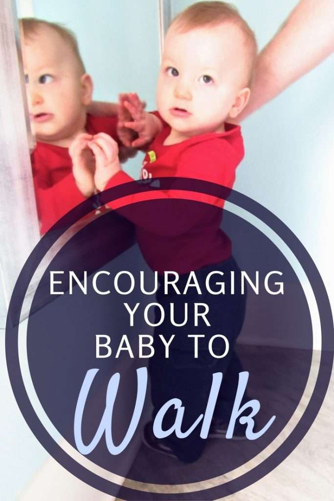 How to Encourage Your Baby To Walk: 3 Steps Every Parent Should Take