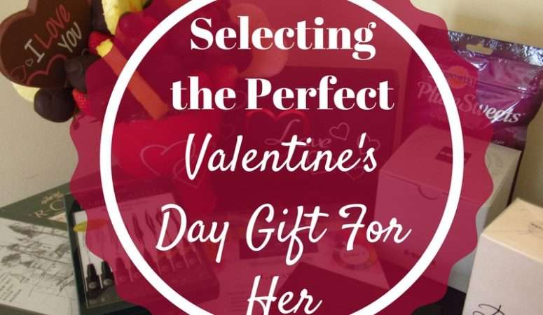 Selecting The Perfect Valentine's Day Gift For Her