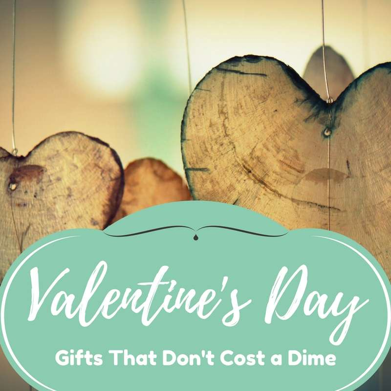 Valentine's Day Gifts That Don't Cost A Dime