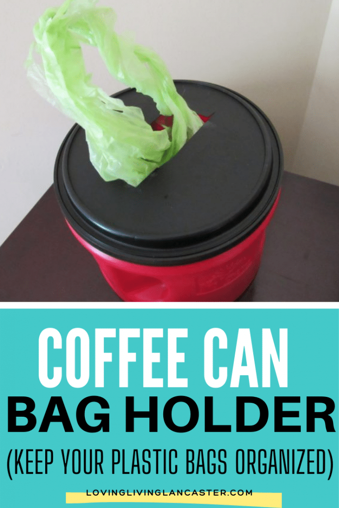 Easy Diy Coffee Can Grocery Bag Holder 4 Easy Steps To Do