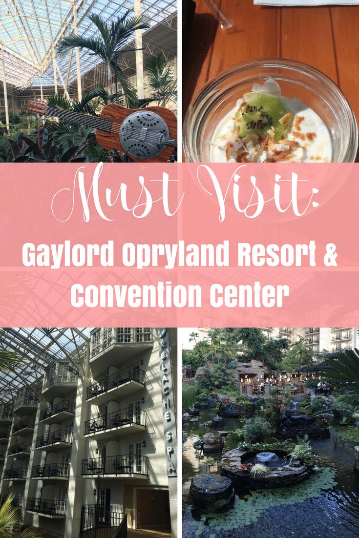 Must Visit: Gaylord Opryland Resort, Nashville TN AD