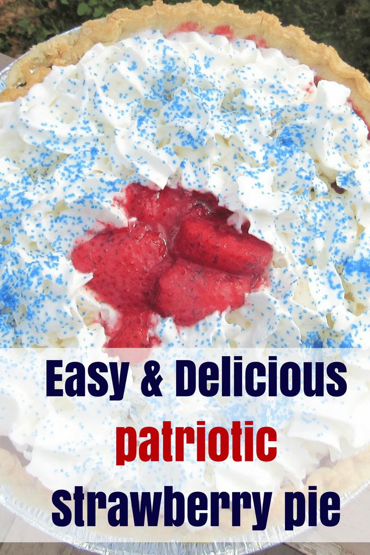 Easy & Delicious Patriotic Strawberry Pie AD