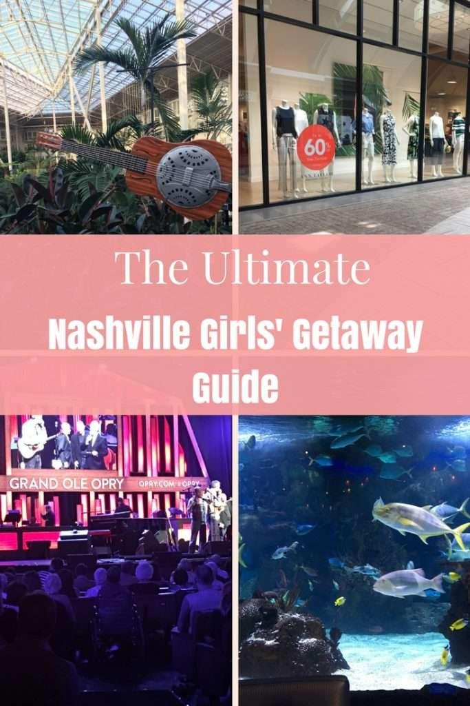 The Ultimate Nashville Girls' Getaway Guide | Nashville | Opryland | Grand Ole Opry | Nashville Must Do