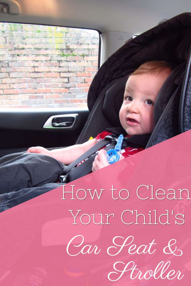 How to Clean Your Child's Car Seat and Stroller