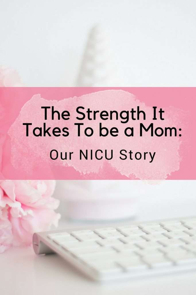 AD I'm sharing a story that was very difficult to write, all about our little one's NICU journey and how it not only made me a stronger mom, but also showed me how strong my mom is!