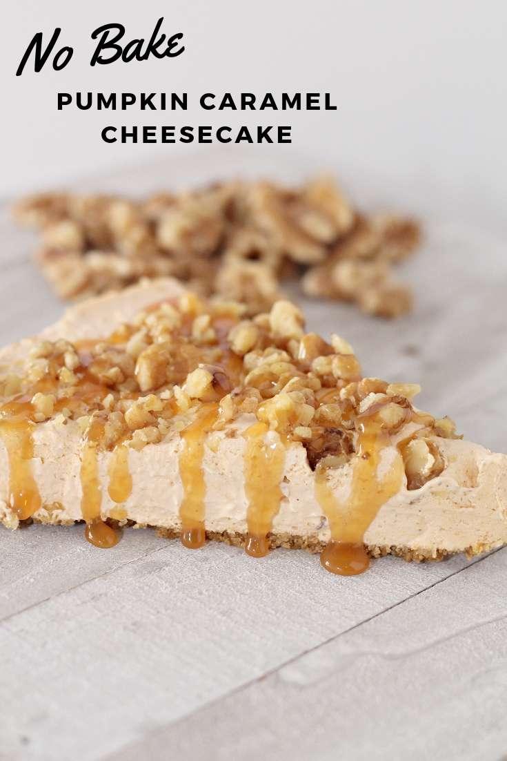 No Bake Pumpkin Caramel Cheesecake   Fall Dessert   Thanksgiving Dessert   Pumpkin Dessert #pumpkin #thanksgiving