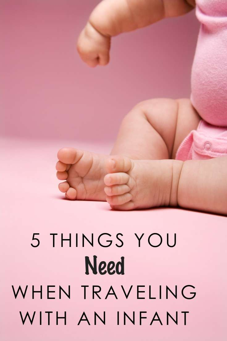 5 Things You Need When Traveling With an Infant   Travel   Traveling   Travel Tips   Holiday Travel   Traveling With Kids