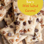 salted caramel chocolate chip cookie bars on burlap
